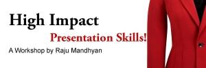 Presentation Skills by Raju Mandhyan